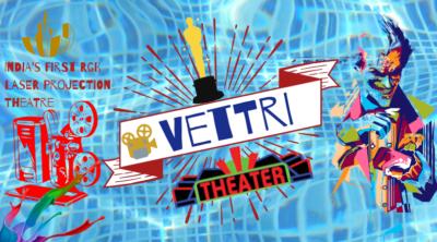 Vettri Theatres Chrompet