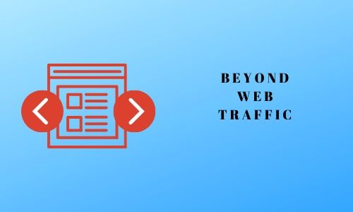 Beyond web traffic