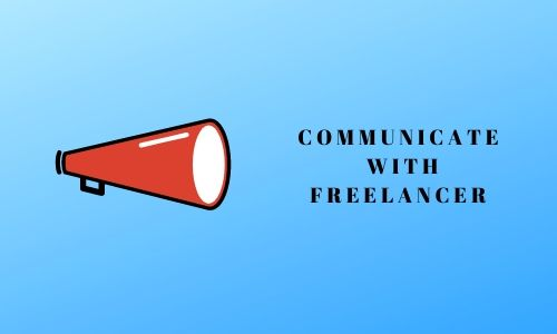 Communicate with freelancer