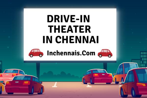 Drive in theatre in chennai