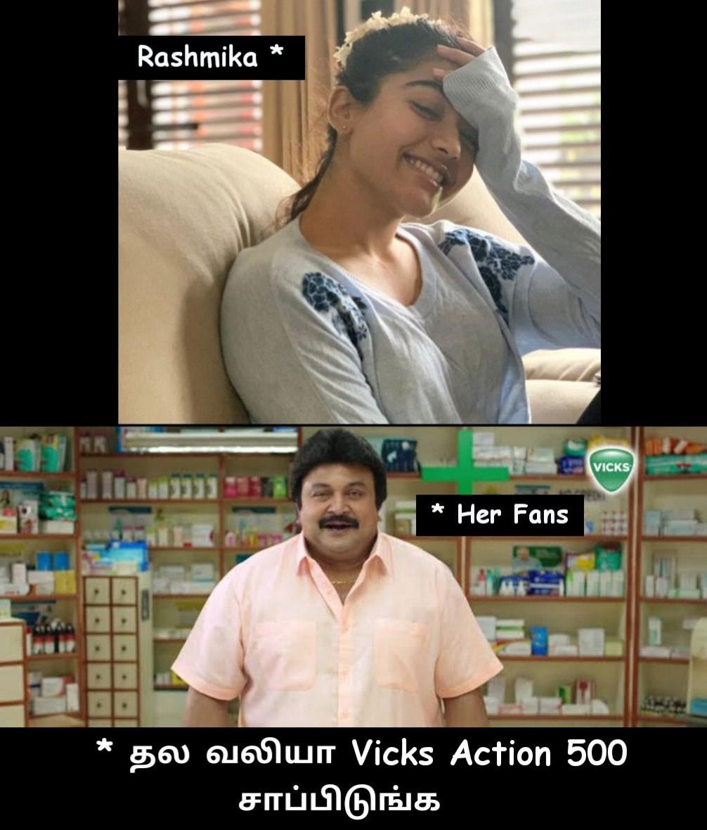 Rashmika headache and Vicks action 500 tamil meme