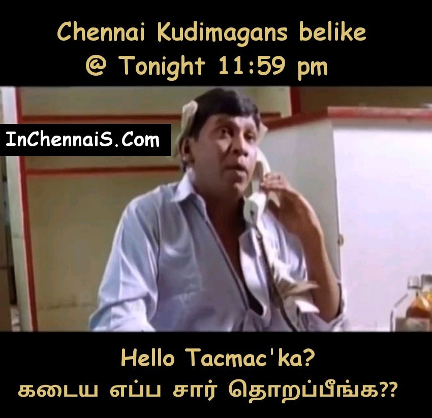 Tasmac Reopen in Chennai Meme
