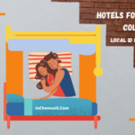 hotels for unmarried couples in chennai
